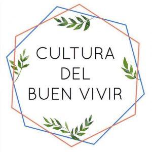 La Cultura Del Buen Vivir